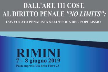 DALL'ART.111 COST. AL DIRITTO PENALE 'NO LIMITS': L'AVVOCATO PENALISTA NELL'EPOCA DEL POPULISMO  V OPEN DAY 2019 – Palacongressi di Rimini, Via della Fiera 23, nei giorni 7 e 8 giugno 2019