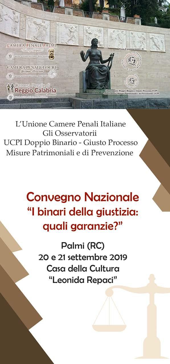 """Convegno Nazionale UCPI """"I binari della giustizia: quali garanzie?"""" Palmi (RC) 21 Settembre 2019"""