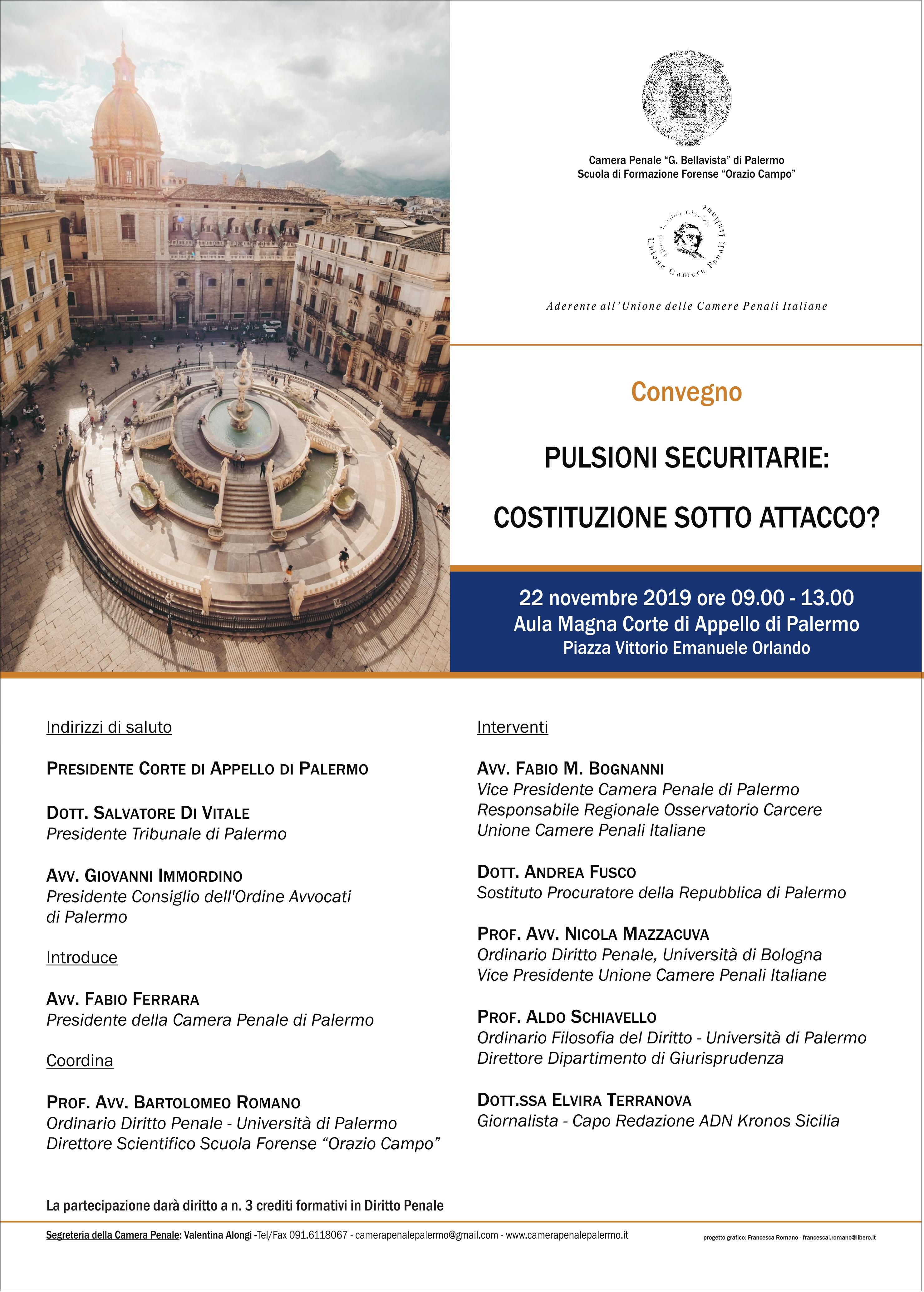 """AULA MAGNA CORTE DI APPELLO DI PALERMO 22 NOVEMBRE 2019, 09:00-13:00 """"PULSIONI SECURITARIE: COSTITUZIONE SOTTO ATTACCO"""""""